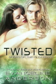 Twisted: Brides of the Kindred 23 ebook by Evangeline Anderson