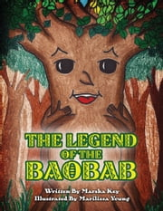 The Legend of the Baobab ebook by Marsha Key,Marilissa Young