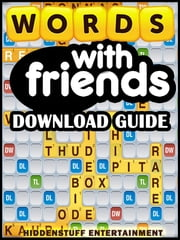 Words With Friends Game Guide ebook by Joshua J Abbott,HIDDENSTUFF ENTERTAINMENT