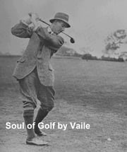 The Soul of Golf (Illustrated) ebook by Vaile,Percy Adolphus