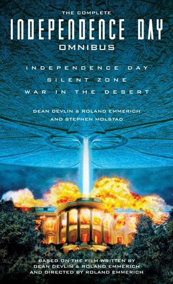 The Complete Independence Day Omnibus ebook by Stephen Molstad