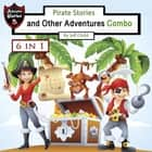 Pirate Stories and Other Adventures - Combo audiobook by Jeff Child