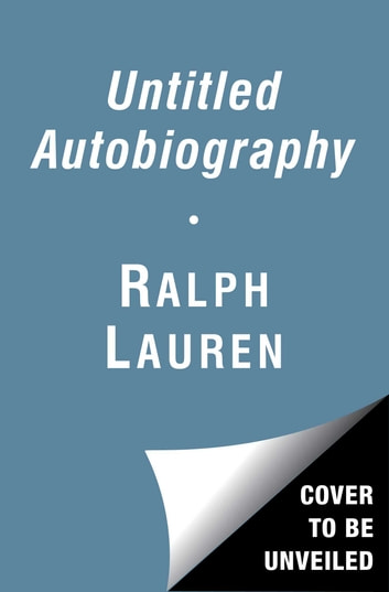 Untitled Autobiography ebook by Ralph Lauren