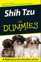 Shih Tzu For Dummies ebook by Eve Adamson
