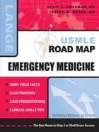 USMLE Road Map: Emergency Medicine ebook by Scott Sherman,Joseph Weber