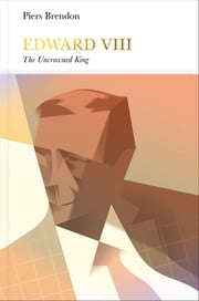 Edward VIII (Penguin Monarchs) - The Uncrowned King ebook by Piers Brendon