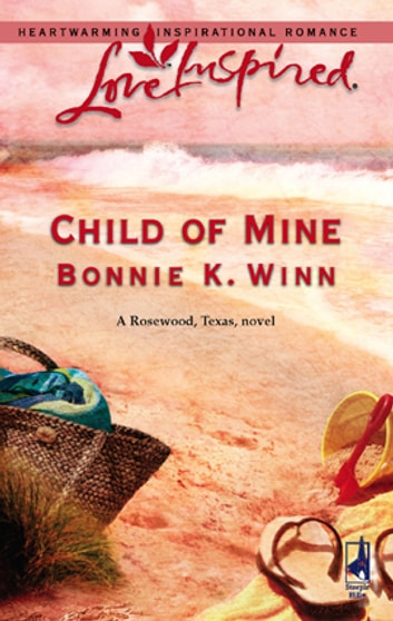 Child of Mine ebook by Bonnie K. Winn