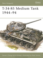 T-34-85 Medium Tank 1944-94 ebook by Steven Zaloga,Peter Sarson