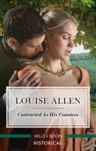 Contracted as His Countess ebook by Louise Allen
