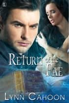 Return of the Fae ebook by Lynn Cahoon