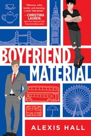 Boyfriend Material ebook by Alexis Hall