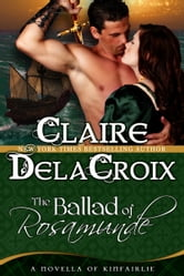 The Ballad of Rosamunde ebook by Claire Delacroix