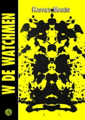 W de Watchmen ebook by Rafael Marín