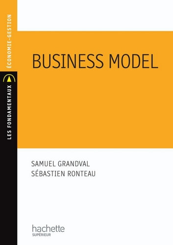 Business model - Configuration et renouvellement ebook by Richard Soparnot,Samuel Grandval,Sébastien Ronteau