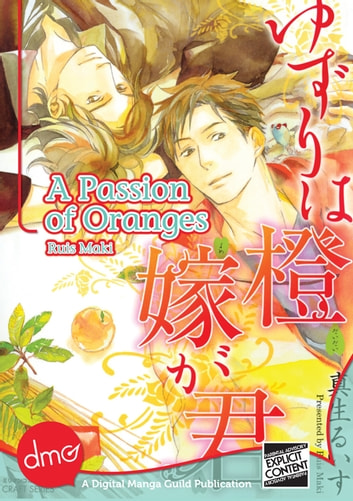 A Passion of Oranges ebook by Ruis Maki