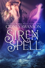 Siren Spell ebook by Cidney Swanson