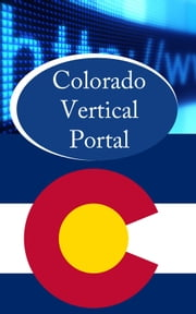 Colorado Vertical Portal ebook by Thomas Chi