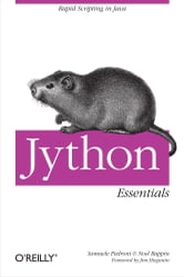 Jython Essentials ebook by Samuele Pedroni,Noel Rappin