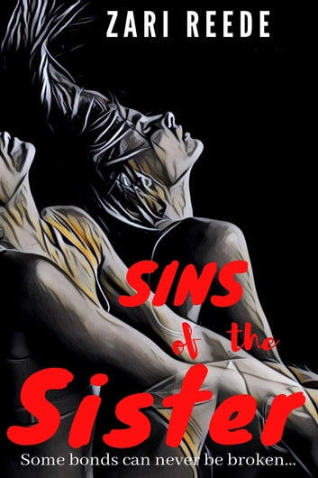 Sins of the Sister ebook by Zari Reede