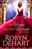 The Virgin and the Viscount ebook by