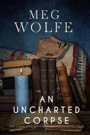 An Uncharted Corpse ebook by Meg Wolfe
