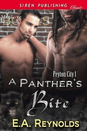 A Panther's Bite ebook by E.A. Reynolds