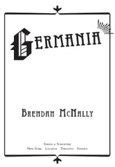 Germania - A Novel ebook by Brendan McNally