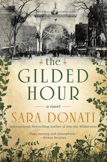 The Gilded Hour eBook by Sara Donati