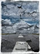 La vita che ci resta ebook by Dawn Blackridge