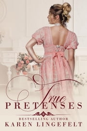 True Pretenses ebook by Karen Lingefelt