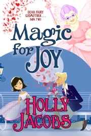 Magic for Joy ebook by Holly Jacobs