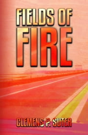 Fields of Fire ebook by Clemens P. Suter
