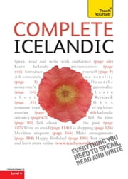 Complete Icelandic Beginner to Intermediate Course - (Book and audio support) Learn to read, write, speak and understand a new language with Teach Yourself ebook by Hildur Jonsdottir