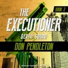 Death Squad audiobook by Don Pendleton