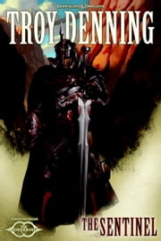 The Sentinel - The Sundering, Book V ebook by Troy Denning