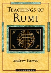 Teachings of Rumi ebook by