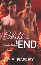 Shift's End ebook by A.R. Barley