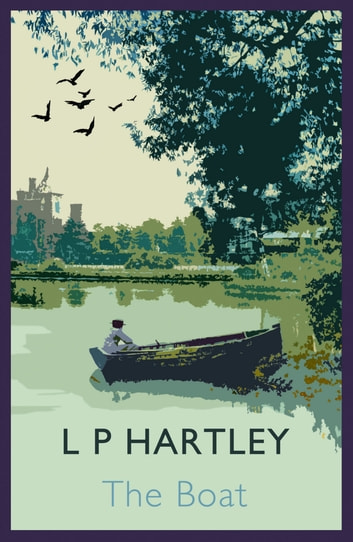 The Boat ebook by L. P. Hartley