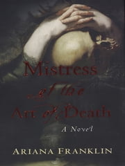 Mistress of the Art of Death ebook by Ariana Franklin