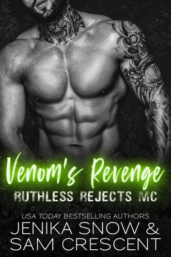 Venom's Revenge - Ruthless Rejects MC ebook by Jenika Snow,Sam Crescent