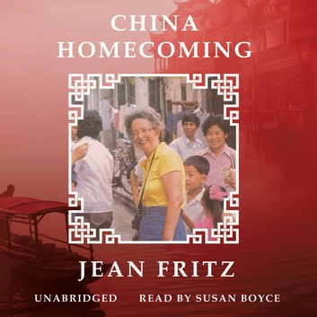China Homecoming Audiobook By Jean Fritz 9781482101102 Rakuten Kobo