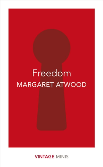 Freedom - Vintage Minis ebook by Margaret Atwood