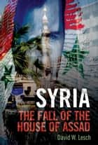 Syria ebook by David W. Lesch