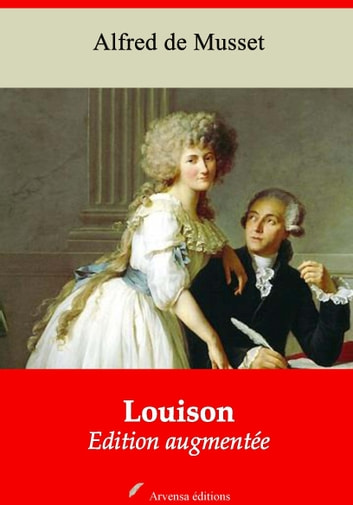 Louison - Nouvelle édition augmentée | Arvensa Editions ebook by Alfred Musset