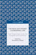 The New Anti-Money Laundering Law ebook by Domenico Siclari
