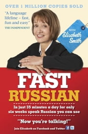 Fast Russian with Elisabeth Smith (Coursebook) ebook by Elisabeth Smith