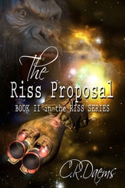 The Riss Proposal ebook by C R Daems