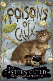 The Poisons of Caux: The Tasters Guild (Book II) ebook by Susannah Appelbaum,Jennifer Taylor