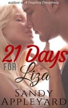 21 Days for Liza ebook by Sandy Appleyard