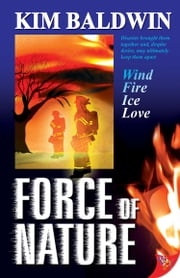 Force of Nature ebook by Kim Baldwin